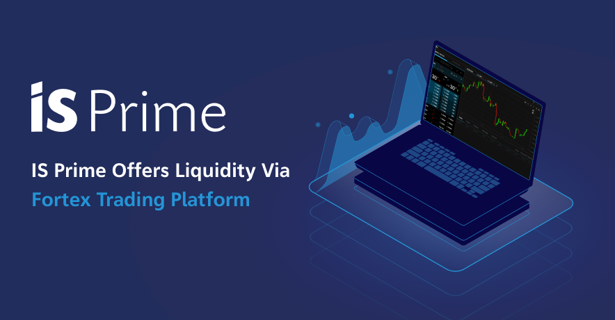 IS Prime Offers Liquidity Via Fortex (1)