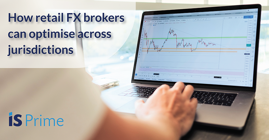 how-retail-fx-brokers-can-optimise-across-jurisdictions-4
