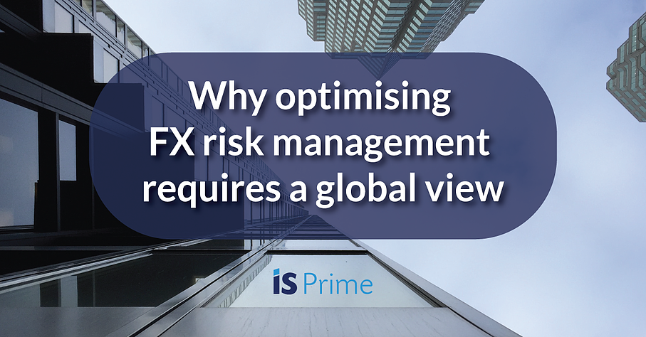 why-optimising-FX-risk-management-requires-a-global-view