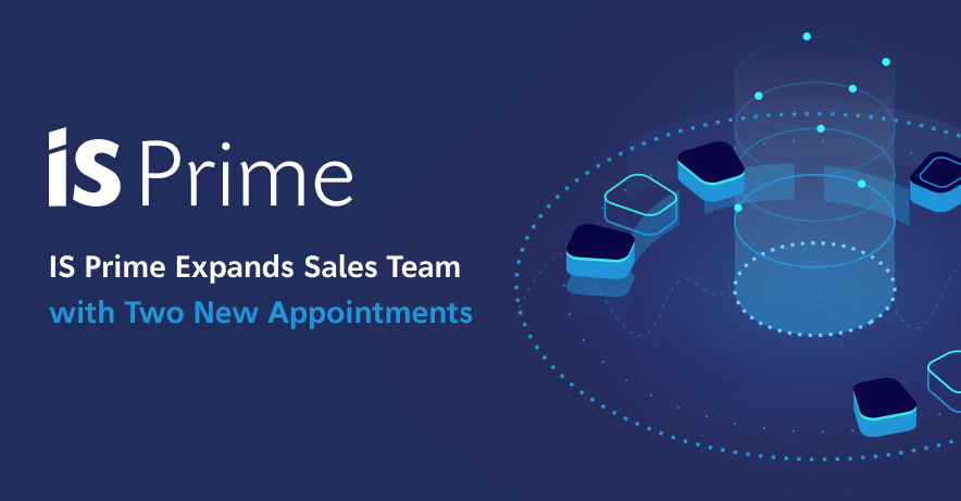 IS Prime Expands Sales Team with Two New Appointments